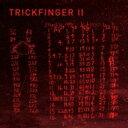 Trickfinger (John Frusciante) / Trickfinger II 輸入盤 【CD】