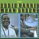 Artist Name: E - Eddie Harris エディハリス / Mean Greens 輸入盤 【CD】