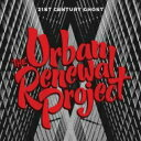 Urban Renewal Project / 21st Century Ghost 輸入盤 【CD】