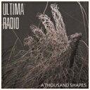 Ultima Radio / Thousand Shapes 【LP】