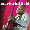 藝人名: M - 【送料無料】 Mark Whitfield / Live & Uncut (Mqacd) 輸入盤 【CD】