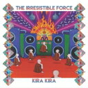 艺人名: I - 【送料無料】 Irresistible Force / Kira Kira 輸入盤 【CD】