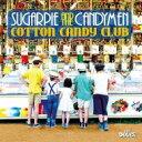 艺人名: S - Sugarpie & The Candymen / Cotton Candy Club 輸入盤 【CD】