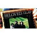 【送料無料】 GLAY グレイ / BELOVED Anthology 【CD】