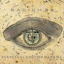 Artist Name: R - Radium88 / Perpetual Emotion Machine 輸入盤 【CD】