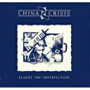 Artist Name: C - China Crisis / Flaunt The Imperfection 輸入盤 【CD】