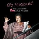 Artist Name: E - Ella Fitzgerald エラフィッツジェラルド / Legendary Rome Concert 輸入盤 【CD】