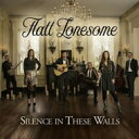 艺人名: F - Flatt Lonesome / Silence In These Walls 輸入盤 【CD】