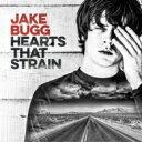 Artist Name: J - 【送料無料】 Jake Bugg / Hearts That Strain 輸入盤 【CD】