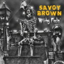 艺人名: S - 【送料無料】 Savoy Brown / Witchy Feelin' 輸入盤 【CD】