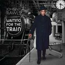 布鲁斯 - Johnny Rawls / Waiting For The Train 輸入盤 【CD】