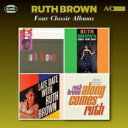 Artist Name: R - Ruth Brown / Four Classic Albums (2CD) 輸入盤 【CD】