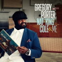藝人名: G - 【送料無料】 Gregory Porter / Nat King Cole & Me 【16曲収録日本盤】 【SHM-CD】