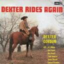 Artist Name: D - Dexter Gordon デクスターゴードン / Dexter Rides Again (Uhqcd) 【Hi Quality CD】