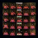 Artist Name: T - Tyrone Davis タイロンデイビス / Everything In Place (Bonus Tracks Edition) (Expanded) 輸入盤 【CD】