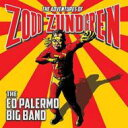 艺人名: E - 【送料無料】 Ed Palermo / Adventures Of Zodd Zundgren 輸入盤 【CD】