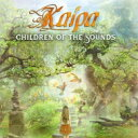 Artist Name: K - 【送料無料】 Kaipa / Children Of The Sounds 輸入盤 【CD】