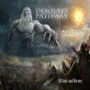 艺人名: D - Desolate Pathway / Of Gods And Heroes 輸入盤 【CD】