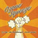 藝人名: O - 【送料無料】 Oz Noy / Ozone Squeeze / Ozone Squeeze 輸入盤 【CD】