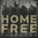 Artist Name: H - Home Free / Timeless 輸入盤 【CD】