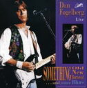 Dan Fogelberg ダンフォーゲルバーグ / Something Old New Barrowed Andsome Blues 輸入盤 【CD】