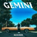 Artist Name: M - Macklemore / Gemini 【CD】