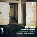 Composer: Ra Line - 【送料無料】 ライヒャ(レイハ) / Chamber Works: Quatuor Girard Trio Medici Solistes De La Chapelle Musicale Reine Elisabeth 輸入盤 【CD】