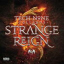 艺人名: T - 【送料無料】 Tech N9ne Collabos / Strange Reign 輸入盤 【CD】