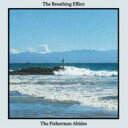 Artist Name: B - Breathing Effect / Fisherman Abides 輸入盤 【CD】