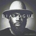 艺人名: A - Aaron Abernathy / Dialogue 【CD】