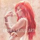 藝人名: L - Lights (Rock) / Skin & Earth 輸入盤 【CD】