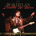 【送料無料】 Bob Dylan ボブディラン / トラブル・ノー・モア(ブートレッグ・シリーズ第13集)1979-1981 【スタンダード・エディション..