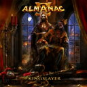 Artist Name: A - 【送料無料】 Almanac / Kingslayer 【初回限定盤】 【CD】