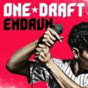 艺人名: Wa行 - 【送料無料】 ONE☆DRAFT ワンドラフト / ENDRUN 【CD】