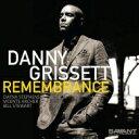 Artist Name: D - Danny Grissett ダニーグリセット / Remembrance 輸入盤 【CD】