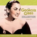 藝人名: G - Georgia Gibbs / Georgia Gibbs Collection 1946-58 輸入盤 【CD】