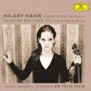 Elgar エルガー / エルガー:ヴァイオリン協奏曲、ヴォーン・ウィリアムズ:あげひばり ヒラリー・ハーン、コリン・デイヴィス&ロン..