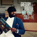 Artist Name: G - 【送料無料】 Gregory Porter / Nat King Cole & Me 【15曲収録限定デラックスエディション】 輸入盤 【CD】