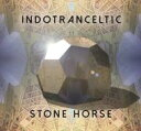 艺人名: I - 【送料無料】 Indotranceltic / Stone Horse 輸入盤 【CD】
