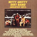 Artist Name: N - Nitty Gritty Dirt Band ニッティグリッティダートバンド / Greatest Hits 輸入盤 【CD】