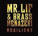 Artist Name: M - Mr Lif / Brass Menazeri / Resilient 輸入盤 【CD】