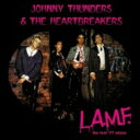 搖滾樂 - Johnny Thunders & Heartbreakers / Lamf The Lost 77 Mixes (Remastered) 輸入盤 【CD】