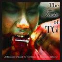 艺人名: T - 【送料無料】 Throbbing Gristle スロッビンググリッスル / Taste Of TG 輸入盤 【CD】