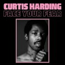 Artist Name: C - Curtis Harding / Face Your Fear 輸入盤 【CD】