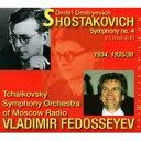【送料無料】 Shostakovich ショスタコービチ / 交響曲第4番 ヴラディーミル・フェドセーエフ&モスクワ放送交響楽団 輸入盤 【CD】