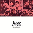 艺人名: J - 【送料無料】 Jazz Butcher / Wasted Years 輸入盤 【CD】