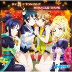 Aqours (ラブライブ!サンシャイン!!) / TVアニメ『ラブライブ!サンシャイン!!』2期挿入歌「MY舞☆TONIGHT/MIRACLE WAVE」 【CD Maxi】