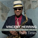 艺人名: V - Vincent Herring / Hard Times 輸入盤 【CD】