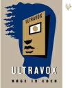 藝人名: U - Ultravox ウルトラボックス / Rage In Eden 輸入盤 【CD】