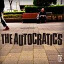 Artist Name: A Line - THE AUTOCRATICS / THE AUTOCRATICS 【CD】